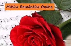 escuchar musica romantica online:
