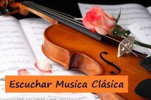 Escuchar Musica Clasica