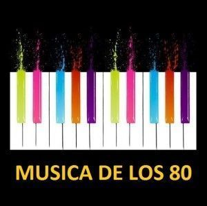 escuchar Musica de los 80