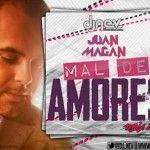 Vídeo de música de Juan Magan - Mal de Amores