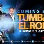 Vídeo de música de Túmbate El Rollo (Video Oficial) - El Komander Ft Larry Hernandez